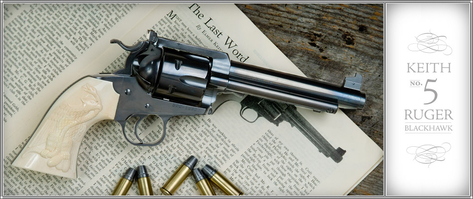 Keith Number 5 Ruger Blackhawk